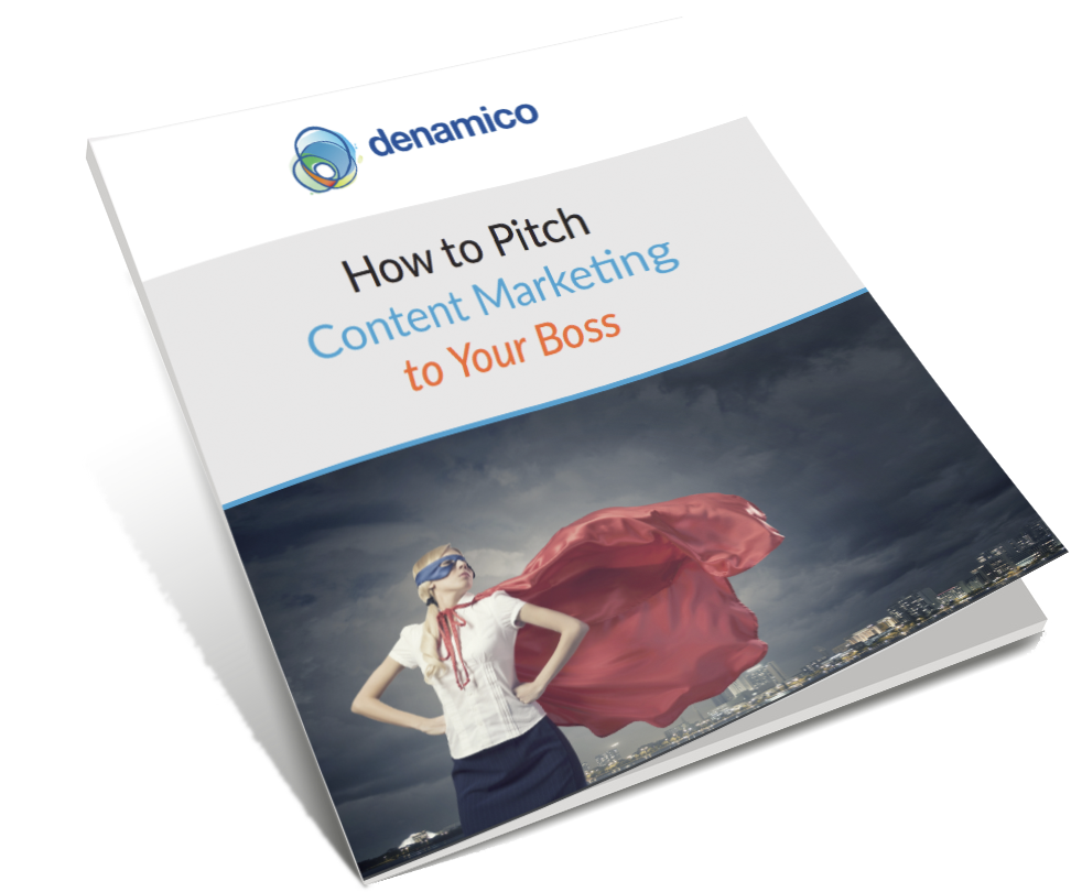 How to Pitch Content Marketing to Your Boss